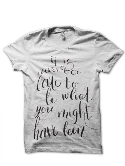 never too late white tshirt