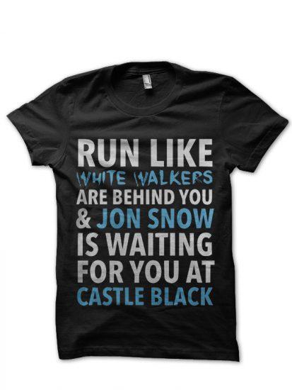 Run like white walker chasing you black t-shirt