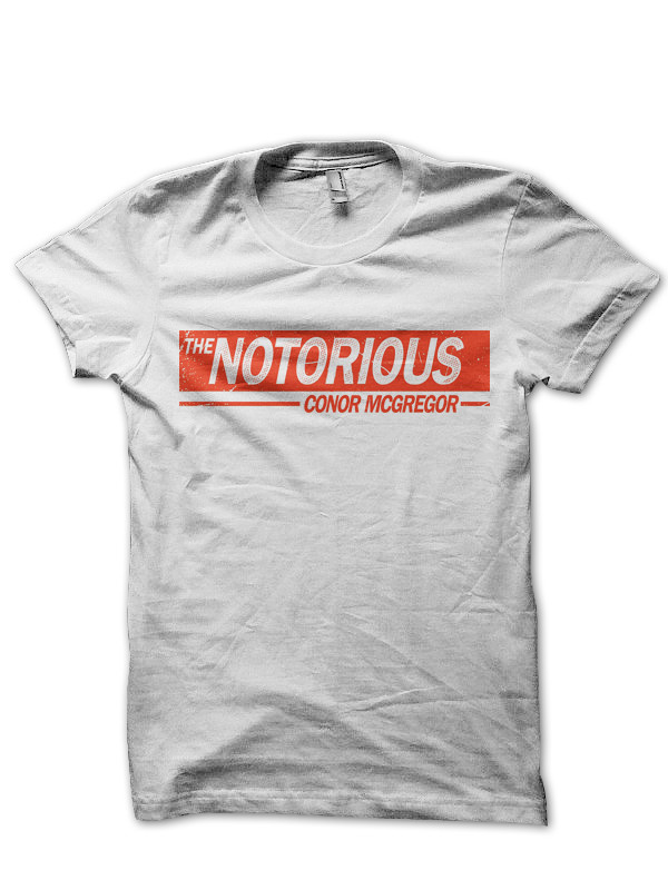 Conor Mcgregor The Notorious T Shirt Swag Shirts