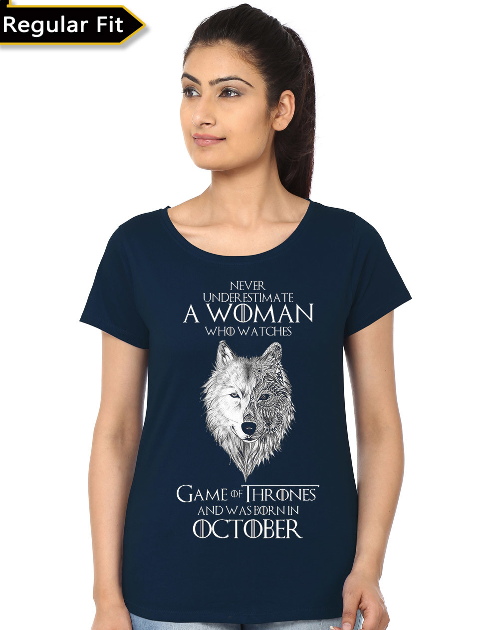 d19ab3e0d Never Underestimate A Woman Who Watches Game Of Thrones And Was Born In  October T-Shirt