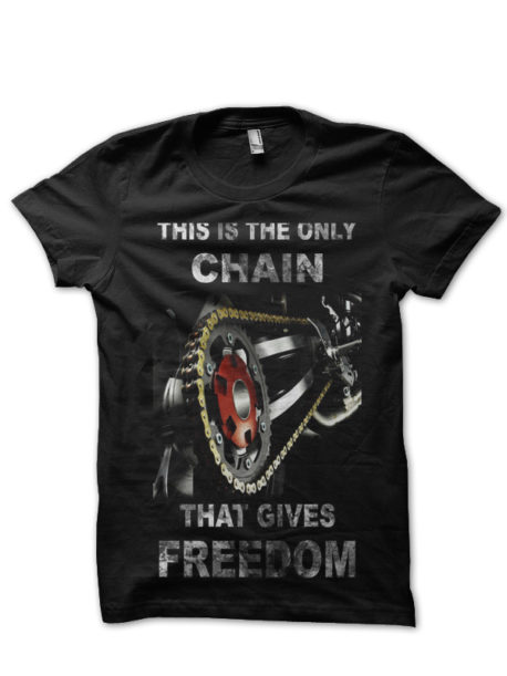 this is the only chain that gives me freedom black tshirt