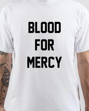 Blood for Mercy T-Shirt