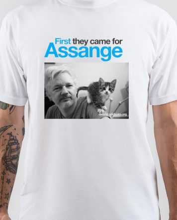 First They Came For Assange T-Shirt