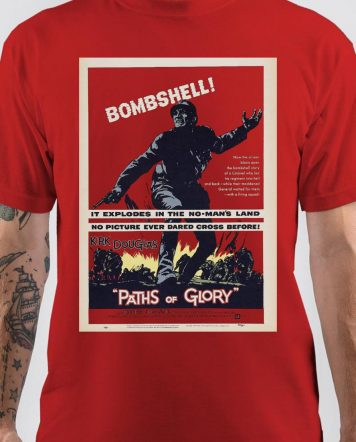 Paths Of Glory T-Shirt
