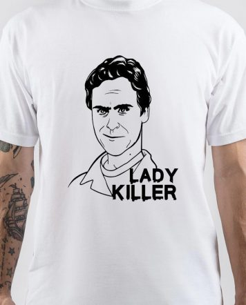Ted Bundy Lady Killer T-Shirt