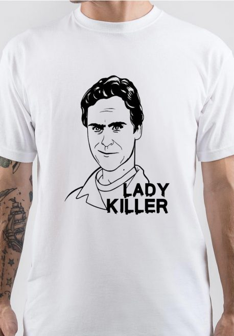 Ted Bundy Lady Killer T-Shirt